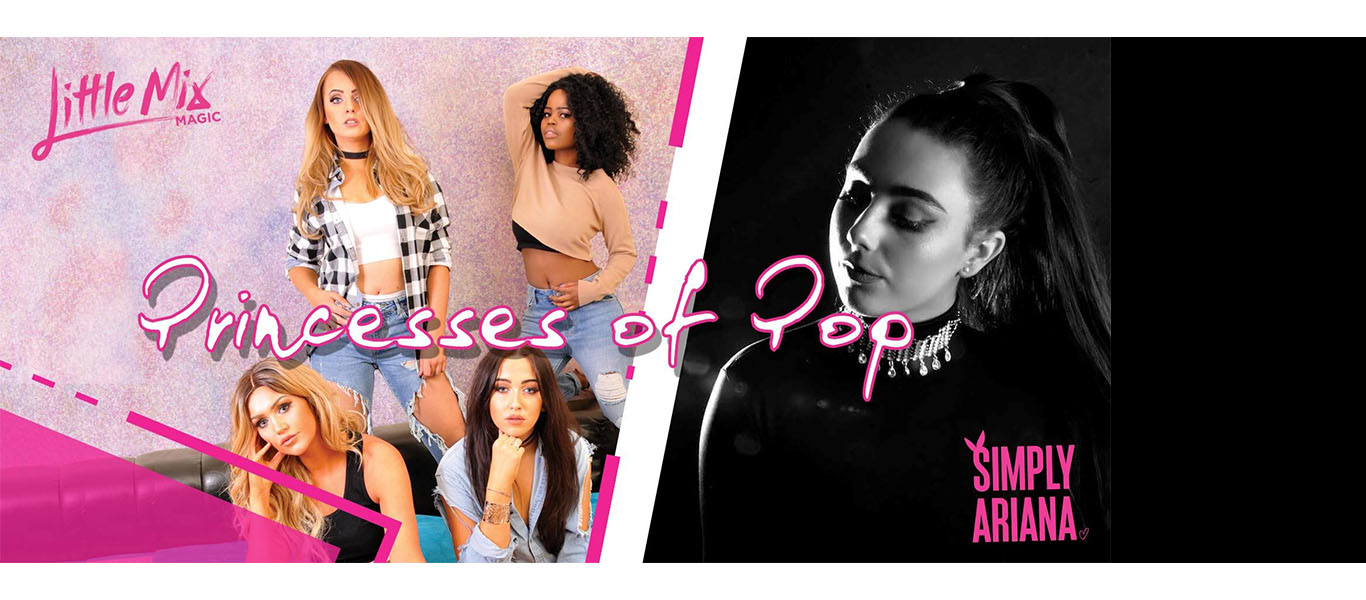 Princesses Of Pop - Little Mix Magic & Simply Ariana Image
