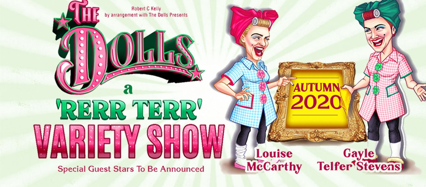 The Dolls: A 'Rerr Terr' Variety Show Image