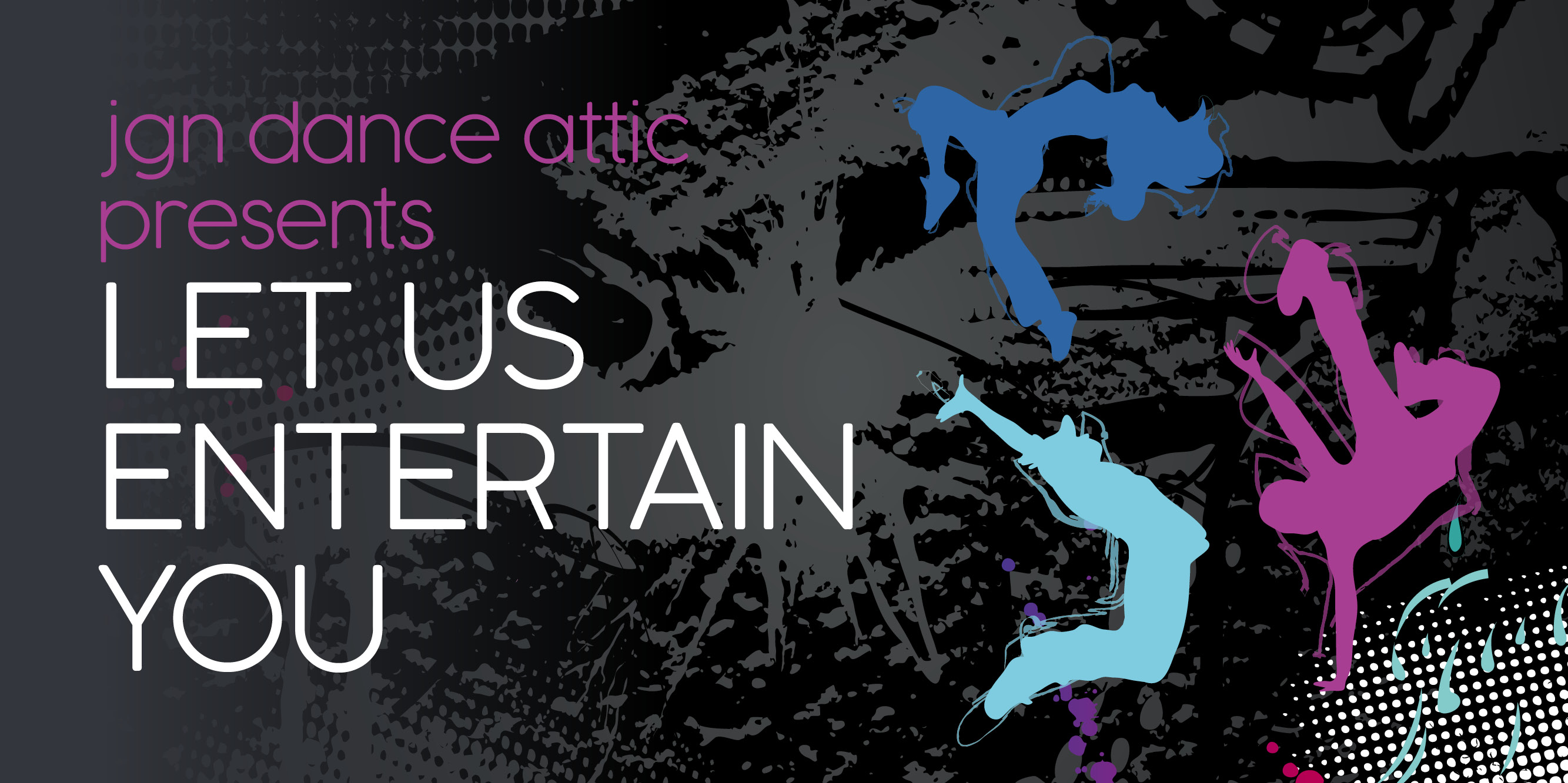 JGN Dance Attic - Let Us Entertain You Image