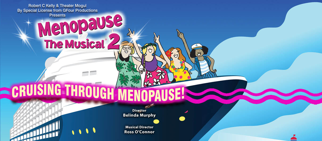 Menopause the Musical 2 Image